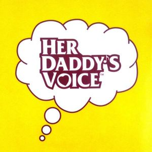 Her Daddy's Voice