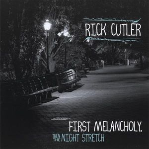 First Melancholy Then the Night Stretch