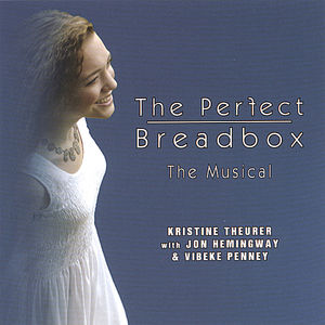 Perfect Breadbox-The Musical