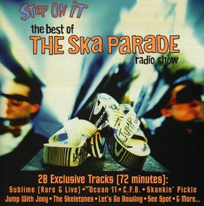 Step on It: Best of Ska Parade Radio Show /  Various