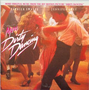 More Dirty Dancing (Original Soundtrack)