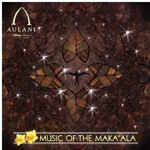 Disney's Aulani Music of the Maka Ala [Import]