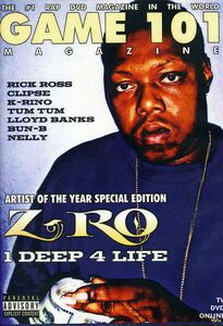 Game 101: Zro - 1 Deep 4 Life