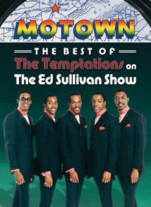 The Best of the Temptations on the Ed Sullivan Show
