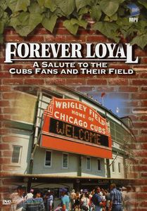 Forever Loyal: A Salute to the Cubs Fans and Their Field