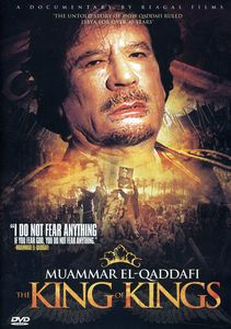 Muammar El Qaddafi: King of Kings