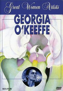 Great Women Artists: Georgia O'Keefe