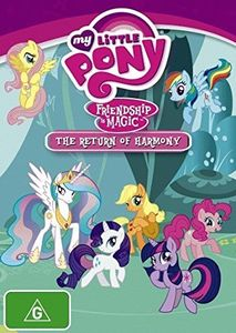 My Little Pony: Friendship Is Magic-The Return of