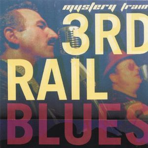 3rd Rail Blues