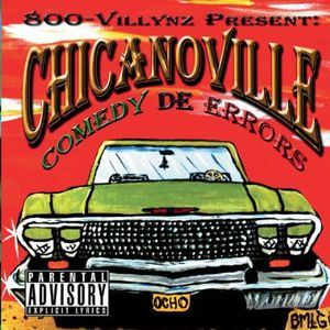 Chicanoville (Comedy de Errors)