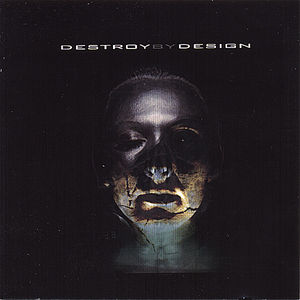 Destroy By Design