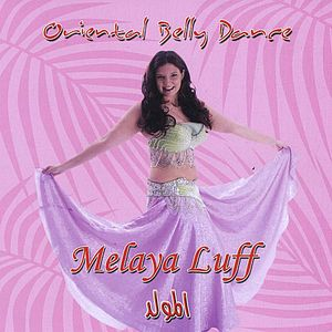 Oriental Belly Dance (Melaya Luff)