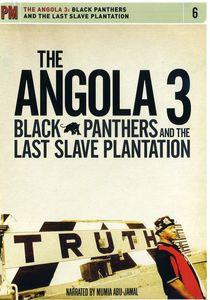 Angola 3: Black Panthers & Last Slave Plantation