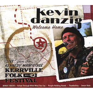 Welcome Home/ Liveat the Kerrville Folk Festival
