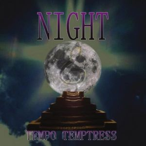 Tempo Temptress Night