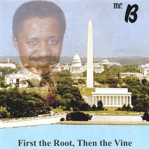 First the Root Then the Vine