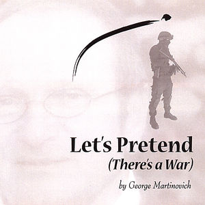 Let's Pretend (There's a War)
