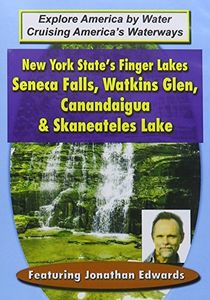 New York State's Finger Lakes: Seneca Falls