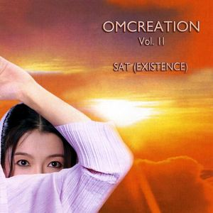 Omcreation: Sat (Existence) 2