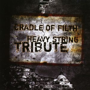 Cradle of Filth Heavy String Tribute /  Various