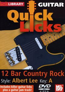 Quick Licks for Guitar: Albert Lee-12 Bar