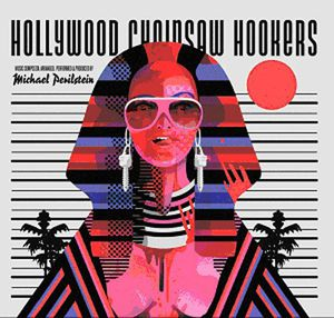 Hollywood Chainsaw Hookers (Original Soundtrack)