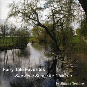 Fairy Tale Favorites: Storytime Songs