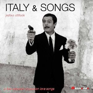 Italy & Songs: Jealous Attitude /  Various