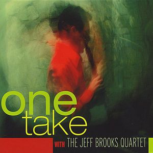 One Take with the Jeff Brooks Quartet