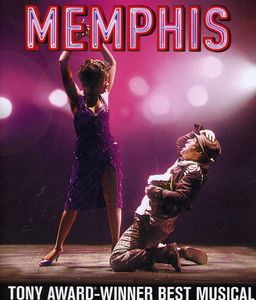 Memphis: The Original Broadway Production