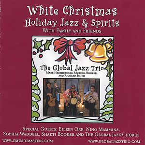 White Christmas-Holdiay Jazz & Spirits with Family