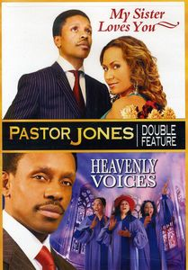 Pastor Jones: Heavenly Voices /  My Sister Loves