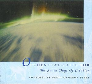 Orchestral Suite for the Seven Days of Creation