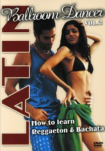 Latin Ballroom Dancer 2: How to Learn Reggaeton