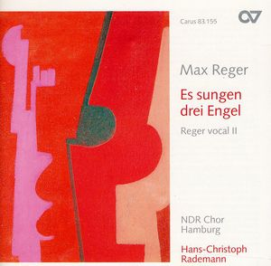 Es Sangen Drei Engel: Reger Vocal 2