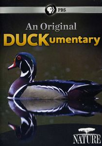 Nature: An Original Duckumentary