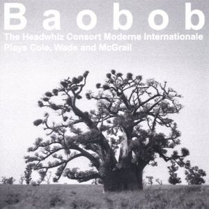 Headwhiz Consort Moderne Internationale : Baobob