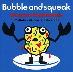 Bubble & Squeak. [Import]