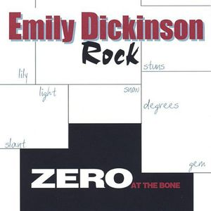 Zero at the Bone-Emily Dickinson Rock