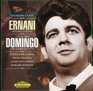Verdi: Ernani (Highlights)