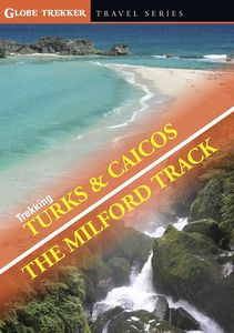 Trekking Turks And Caicos, The Milford Track