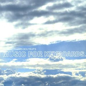 Lars Boutrups Music for Keyboards