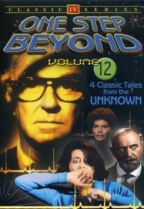 One Step Beyond, Vol. 12: TV Classics [Black and White]