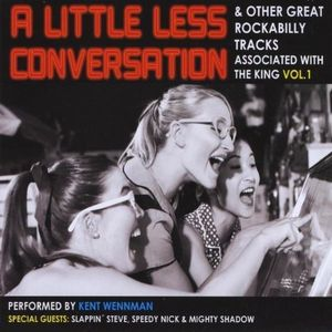 Little Less Conversation & Other Great Rock 2