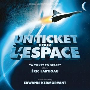 Ticket to Space (Original Soundtrack)