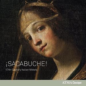 Sacabuche - 17Th-Century Italian Motets