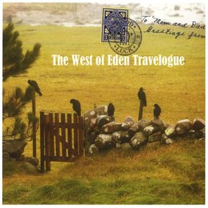 West of Eden Travelogue