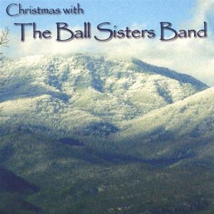 Christmas with the Ball Sisters Band