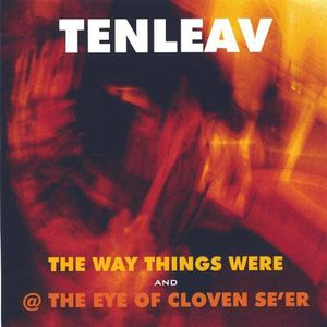 Way Things Were/ @ the Eye of Cloven Se'er