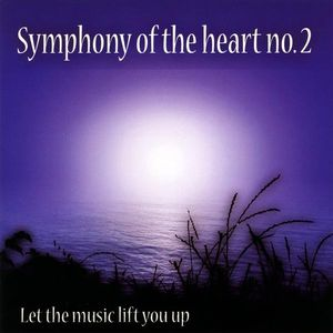 Symphony of the Heart No.2-Let the Music Lift You